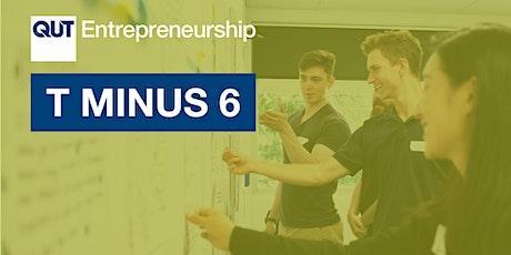 QUT Entrepreneurship T Minus 6 Bootcamp tickets