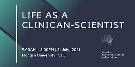 Life as a Clinician-Scientist - Victoria tickets