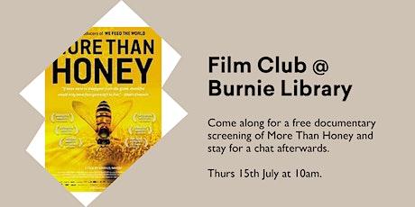 Film Club @ Burnie Library - More Than Honey tickets