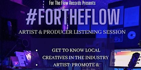 #ForTheFlow Artist/Producer Mixer tickets