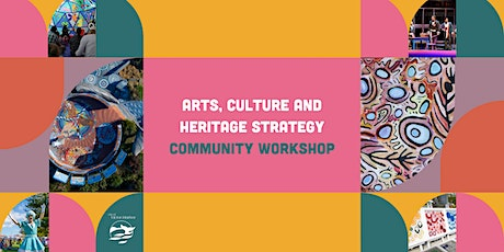 City of Victor Harbor Arts, Culture & Heritage Strategy  Community Workshop tickets