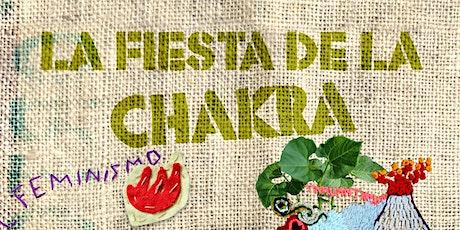 La Fiesta de la Chakra tickets
