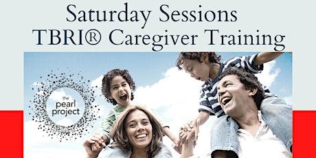 TBRI Caregiver Training- Saturday Sessions tickets