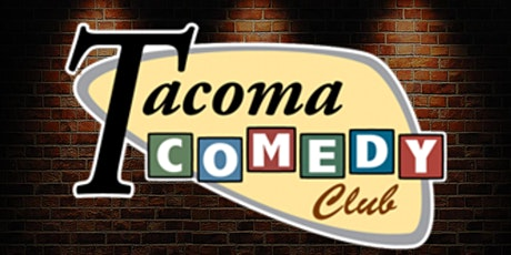 FREE TICKETS | TACOMA COMEDY CLUB  6/12 | Stand Up Comedy Show tickets