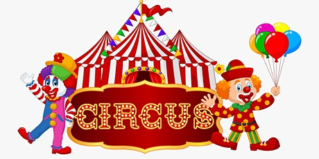 July Holiday Program:  An Afternoon at the Circus  - Tea Gardens tickets