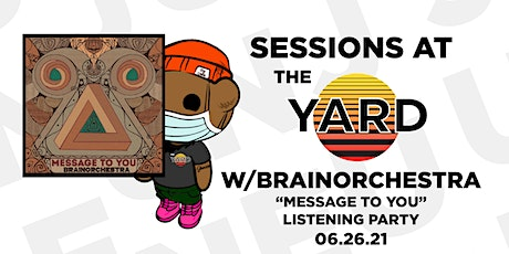 Sessions At The Yard: BRAINORCHESTRA tickets