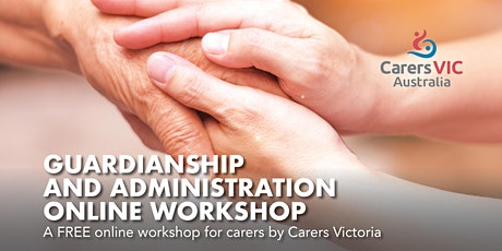 Guardianship and Administration Online Workshop #8123 tickets