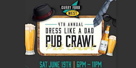 4th Annual Dress Like Dad Pub Crawl tickets