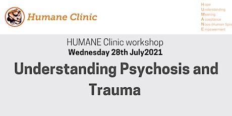 Understanding Psychosis and Trauma - Dissociachotic framework tickets