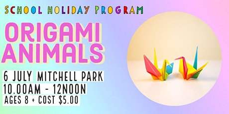 Origami Animals   School Holiday Program tickets