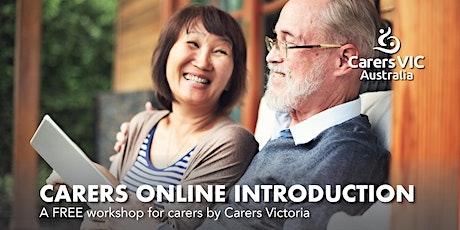 Carers Victoria Carers Online Introduction Workshop in Footscray  #8124 tickets
