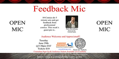 Feedback Open Mic - Mark Riccadonna - June 29th tickets