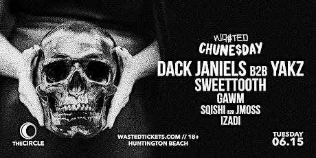 Orange County: Chune$day w/ Dack Janiels b2b Yakz & SweetTooth [18 & Over] tickets