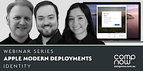 CompNow - Apple Modern Deployment - Identity Webinar tickets