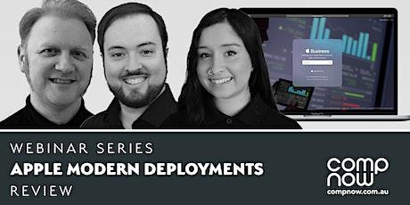 CompNow - Apple Modern Deployment - Review Webinar tickets