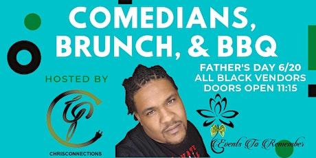 Comedians, Brunch, & BBQ tickets