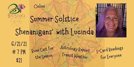 Summer Solstice Shenanigans' with Lucinda (Online) tickets