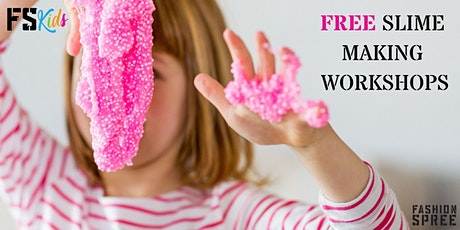 FS Kids FREE Slime Making Workshops tickets