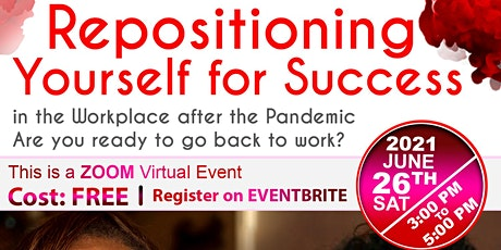 Repositioning Yourself for Success in the Workplace after the Pandemic tickets
