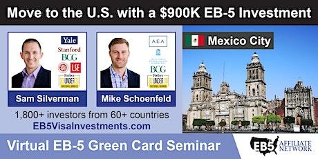 U.S. Green Card Virtual Seminar – Mexico City, Mexico tickets