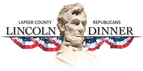2021 Lapeer County GOP Lincoln Day Dinner Tickets tickets