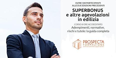 Superbonus 110% e le altre agevolazioni in edilizia biglietti