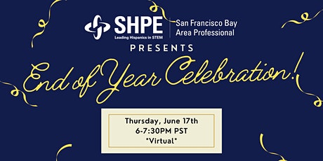 SHPE SFBA: End of Year Celebration! tickets