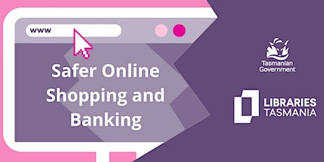Safer Online Shopping and Banking @George Town Library tickets