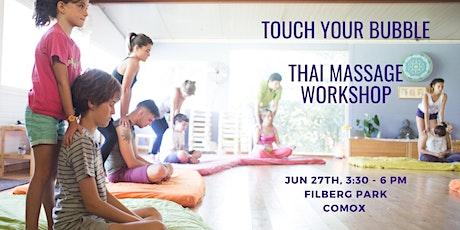 Touch your Bubble  Thai Massage Workshop tickets