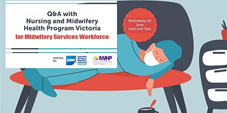 Q&A with NMHPV for Maternity Services Workforce -  Wednesday 16 June 2021 tickets
