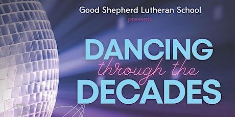 GSLS Concert - Dancing Through The Decades tickets