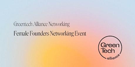 Greentech Alliance Networking // Female Founders tickets