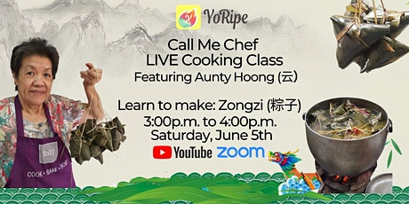 How To Make Zongzi  粽子 - Call Me Chef Live Cooking Class tickets