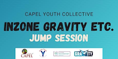 Inzone- Gravity ETC. Jump Session tickets