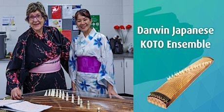 **BOOKED OUT** Seniors Month I Darwin Japanese KOTO Ensemble tickets