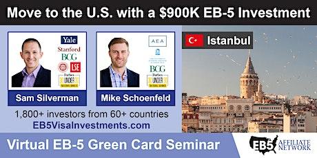 U.S. Green Card Virtual Seminar – Istanbul, Turkey tickets