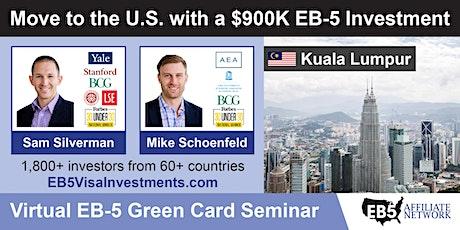 U.S. Green Card Virtual Seminar – Kuala Lumpur, Malaysia tickets