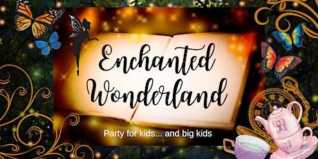 Enchanted Wonderland Children's Party tickets