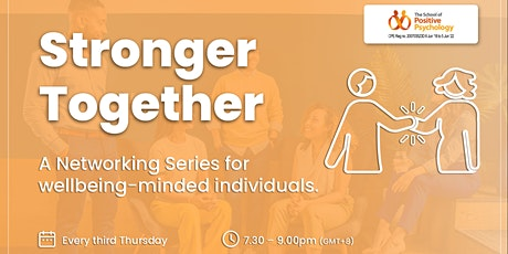 Stronger Together: Networking with The School of Positive Psychology tickets
