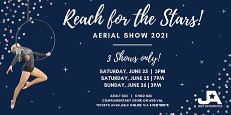 'Reach For The Stars' Aerial Show tickets