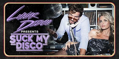 LUNAR DISCO presents ⚡ SUCK MY DISCO ⚡  (Sydney / AU) tickets