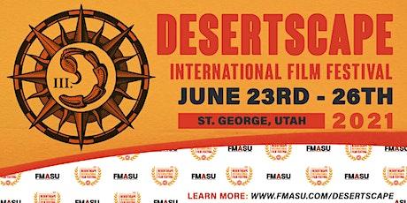 3rd Annual Desertscape International Film Festival tickets