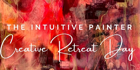 The Intuitive Painter Creative Retreat Day tickets