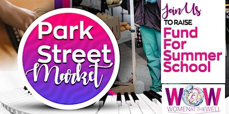 Park Street Market | Raising Fund for summer School tickets