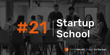 Tetuan Valley Startup School: Metrics & Business Models tickets