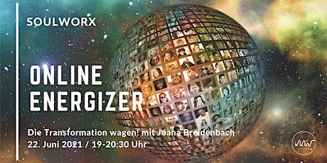 ENERGIZER. Die Transformation wagen! - mit Joana Breidenbach Tickets