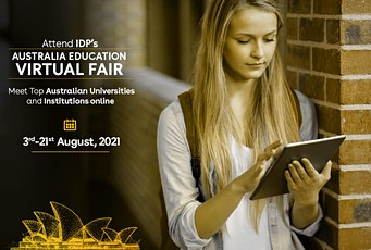 Attend IDP's Australia Education Fair Virtually in Indore - 7th Aug 2021 tickets