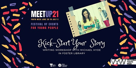 Foster Library - Kick-start your Story in this  Writing Workshop tickets