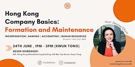 Hong Kong Company Basics: Formation and Maintenance tickets