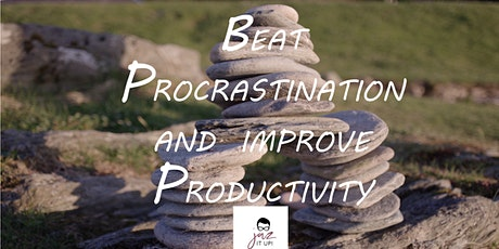 How to beat procrastination to increase productivity tickets